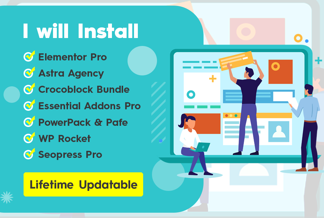 Install Elementor Pro and Astra Pro and Crocoblock Jet Bundle and WP Rocket for Lifetime updates