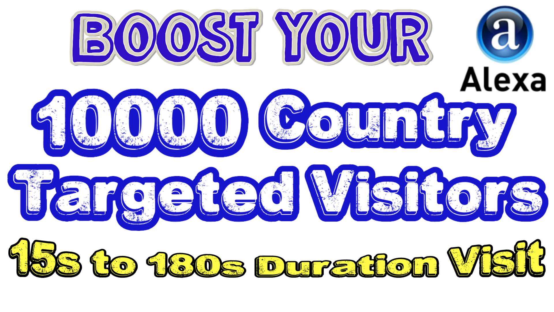 GET 10K UNIQUE VISITS PER 24H COUNTRY TARGETED