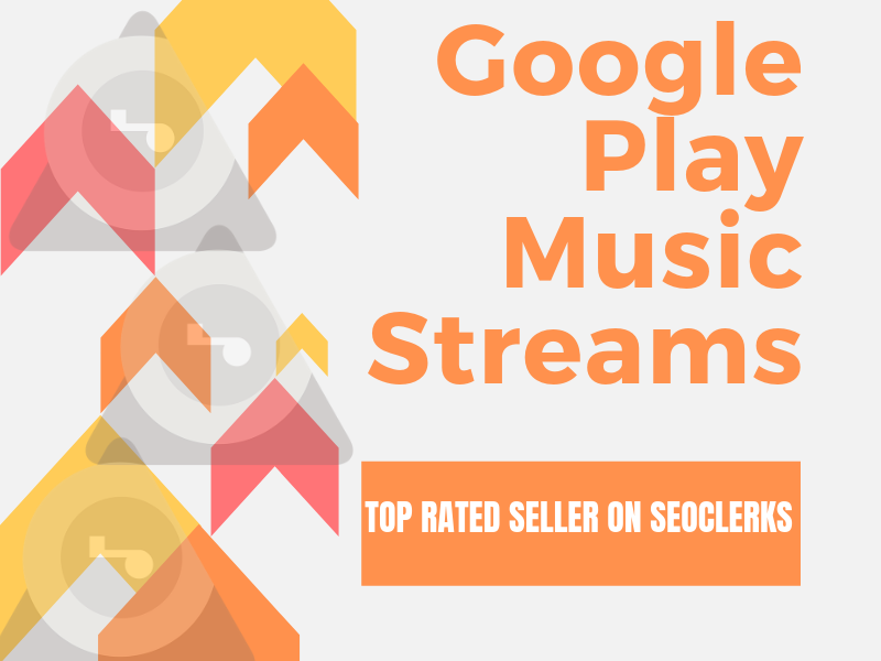 Buy And Stream Your Song 1900 Times On Google Play Music for