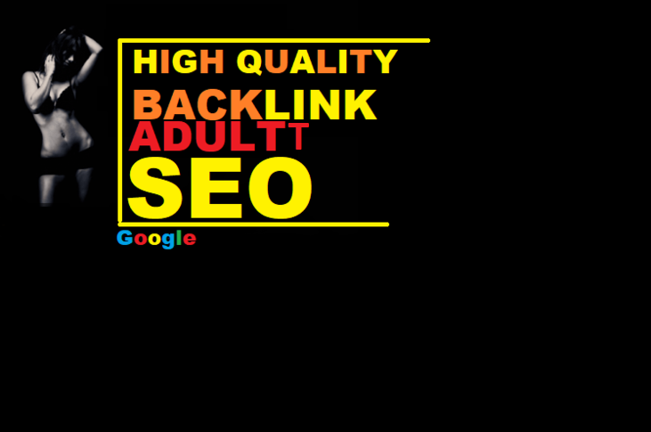 Rank Your adults Website With Dofollow 600+Backlinks white hat seo