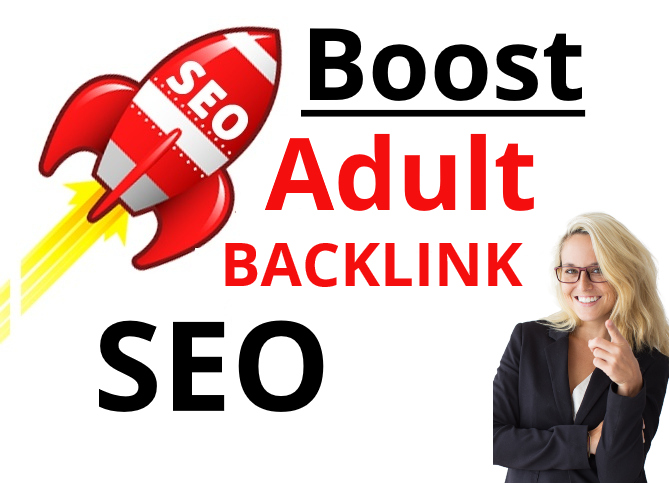 build high quality dofollow white hat SEO adult backlinks