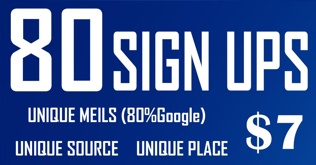 80 Guaranteed Unique Website Signups