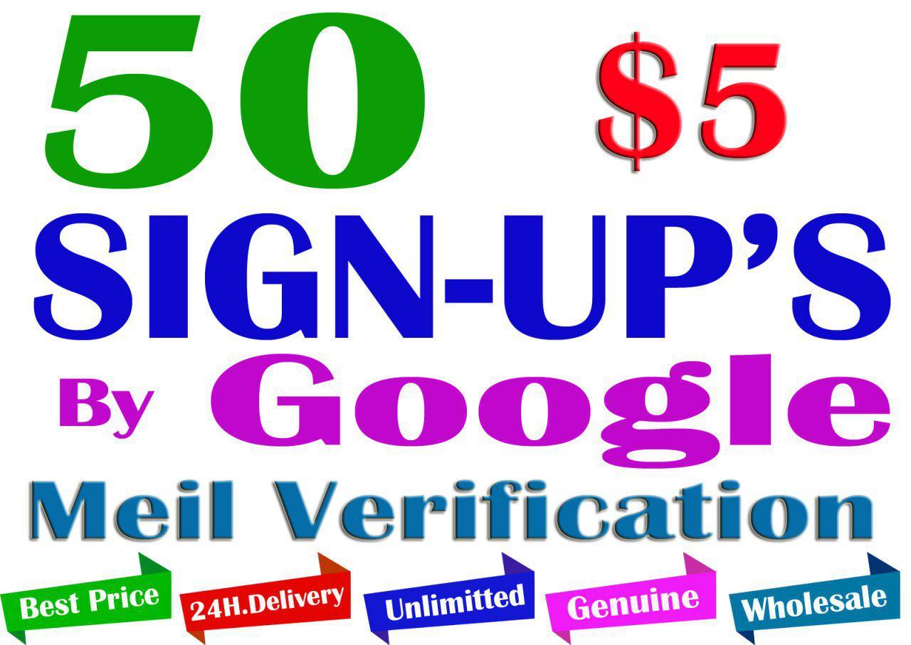 Buy 50 Website Signups by Google Meil Verification