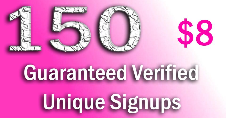150 Guaranteed Unique Website Signups