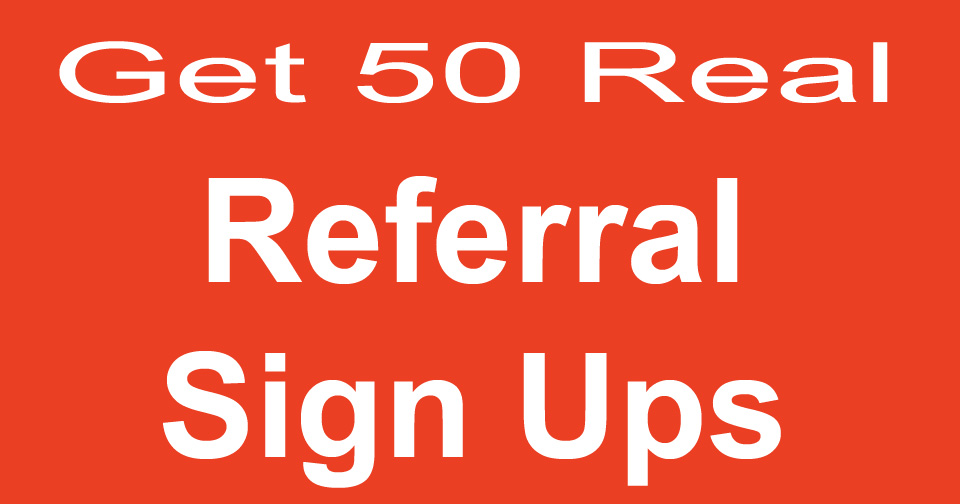 Buy Referral Signups,  Real Affiliate Sign Ups