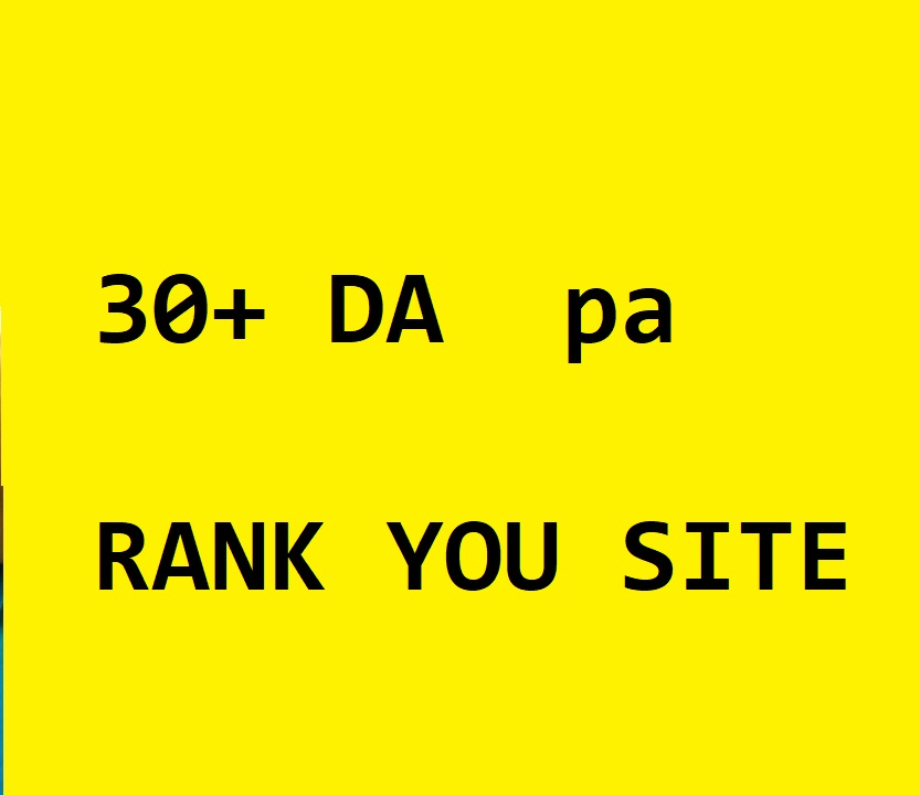 Rank you Site Possition with 30+ DA PA