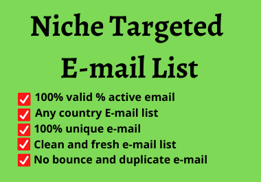 I will Provide you 1k valid email list with your targeted niche