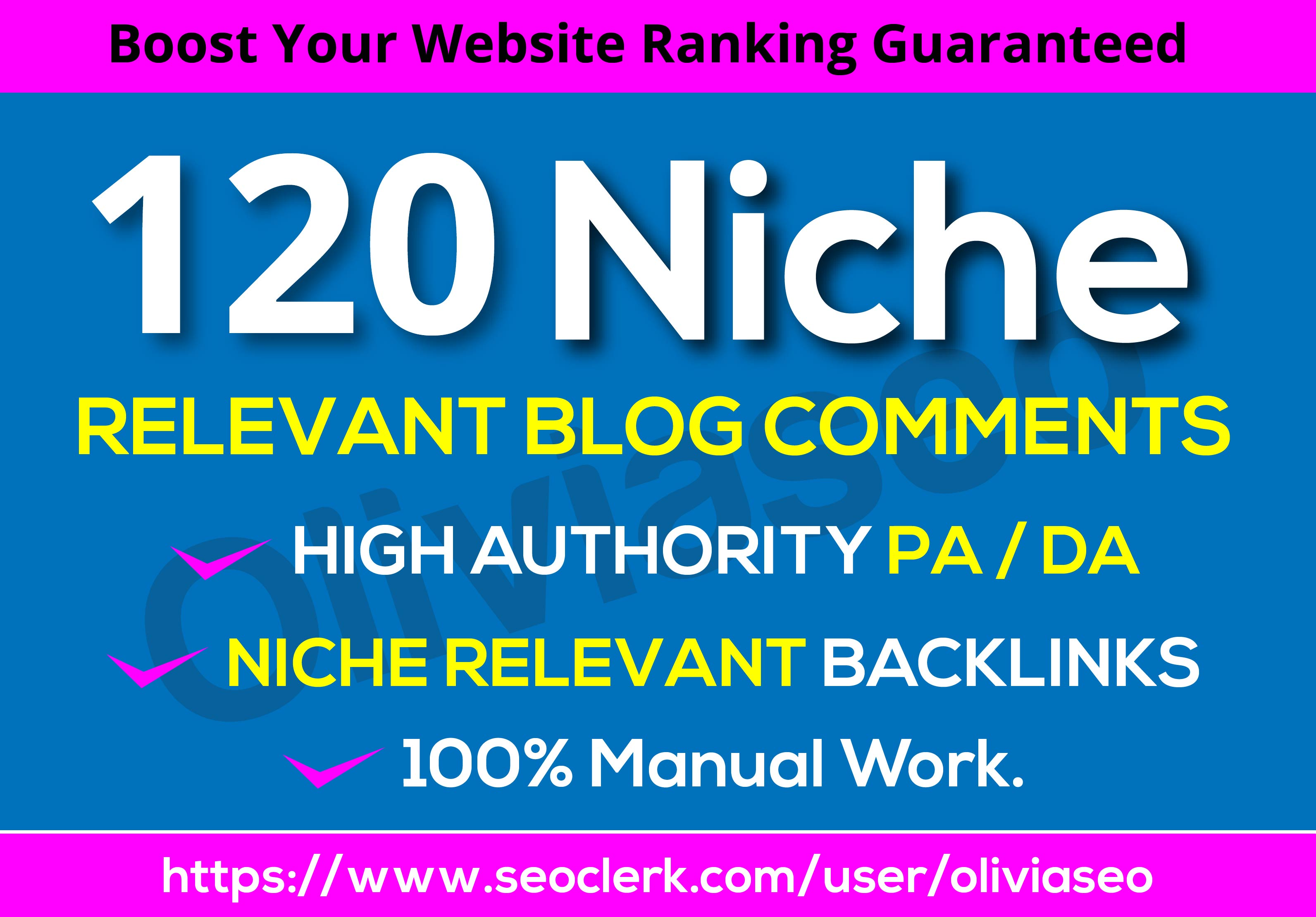 I will Do 120 High Quality Niche Relevant Blog Comments Backlinks