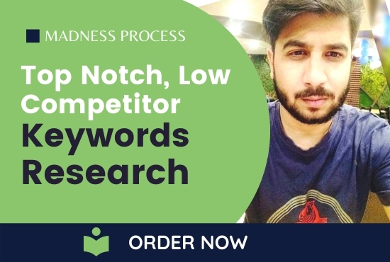 Top Notch Low Competitive Keywords Research