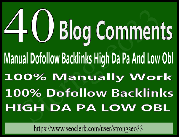 40 dofollow blog comment on high da pa and low obl