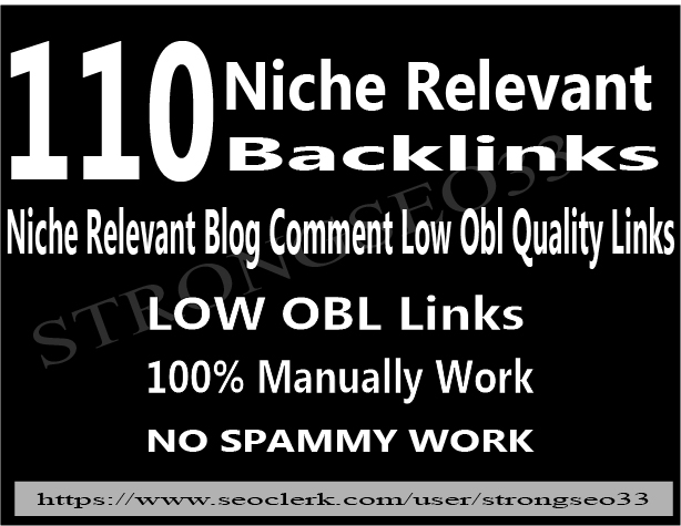 I will provide 110 niche relevant low obl blog comments backlinks