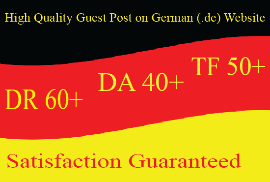 I will publish a german guest post on high DA/ DR and TF site