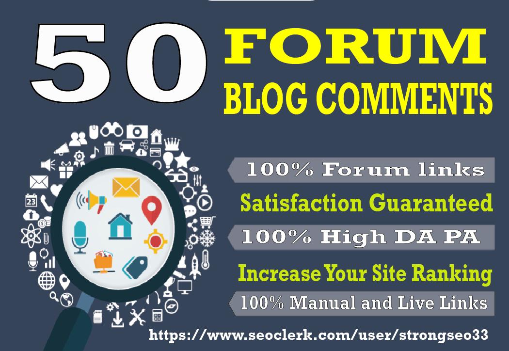 I will provide 50 Forum high quality DA30+ PA25+ Unique Dofollow Blog Comments backlinks