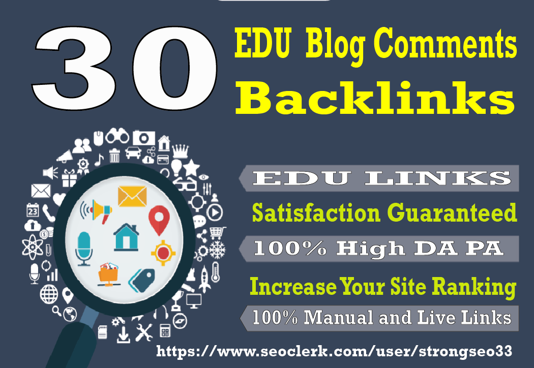 I will provide you 30 High Quality EDU blog comments backlinks