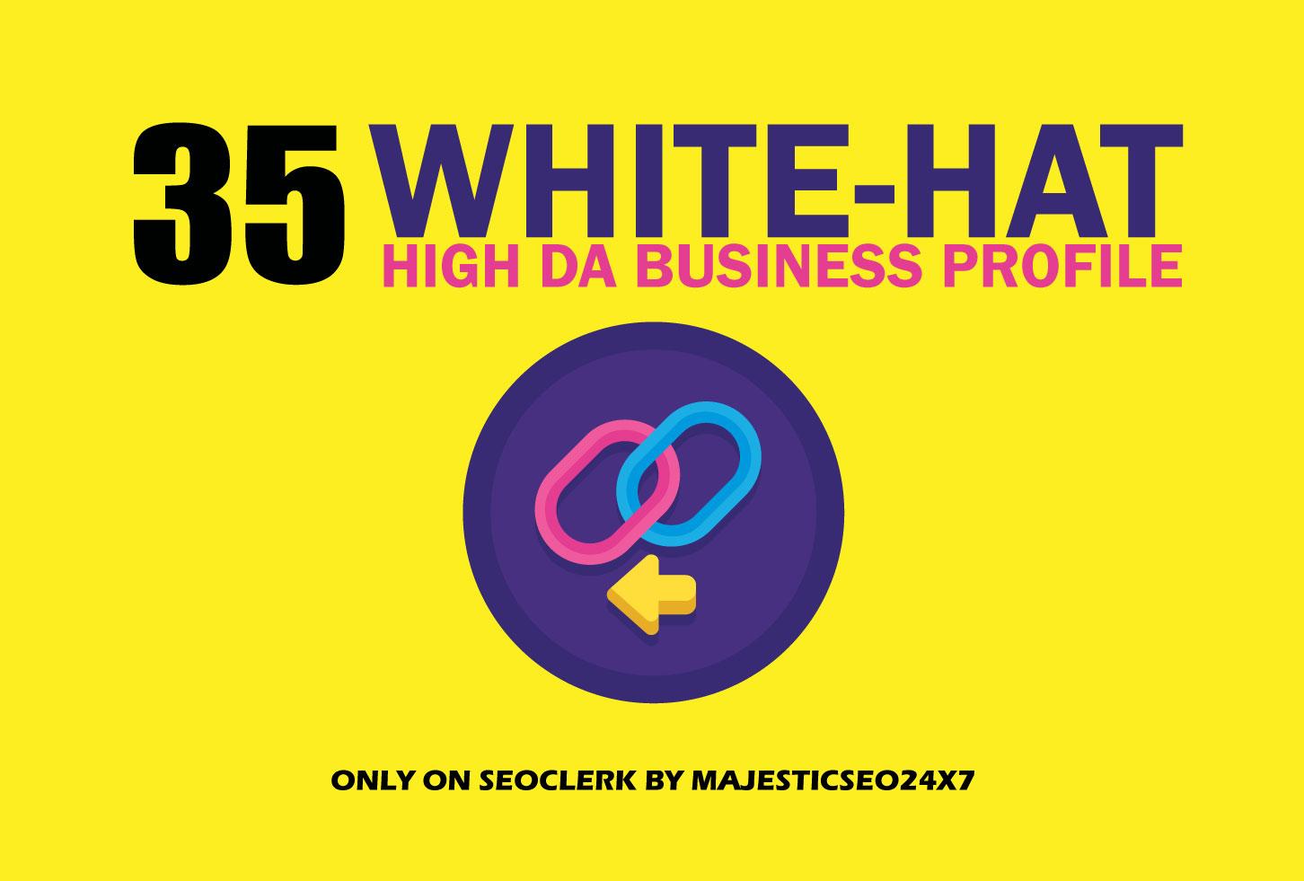 35 White-hat High DA Business Profile Creation for Improve Website Ranking