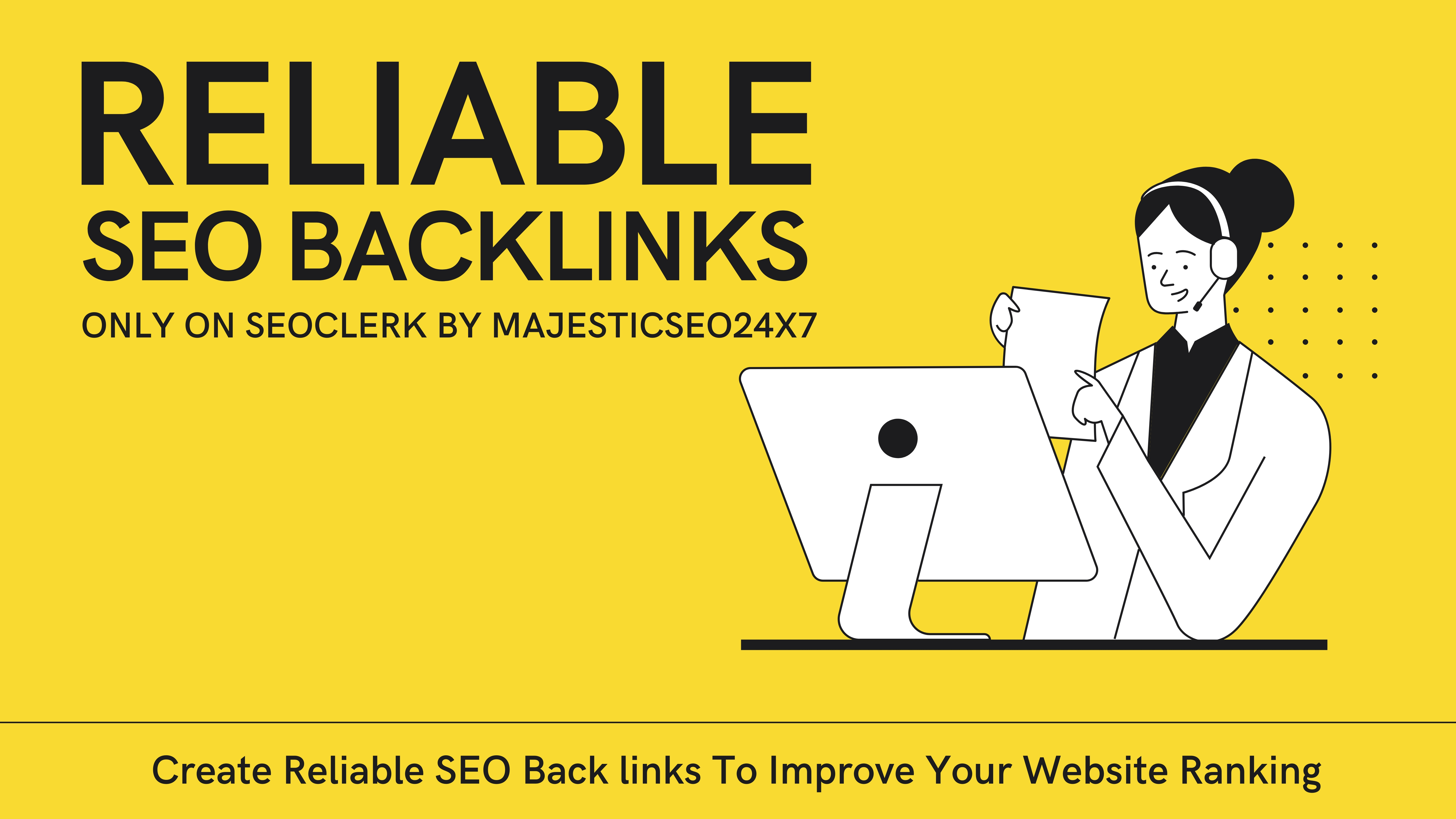 Create Reliable SEO Back links To Improve Your Website Ranking