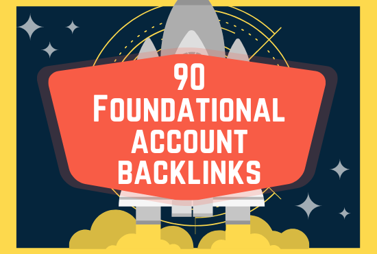 90 Foundational Account Backlinks With Logins