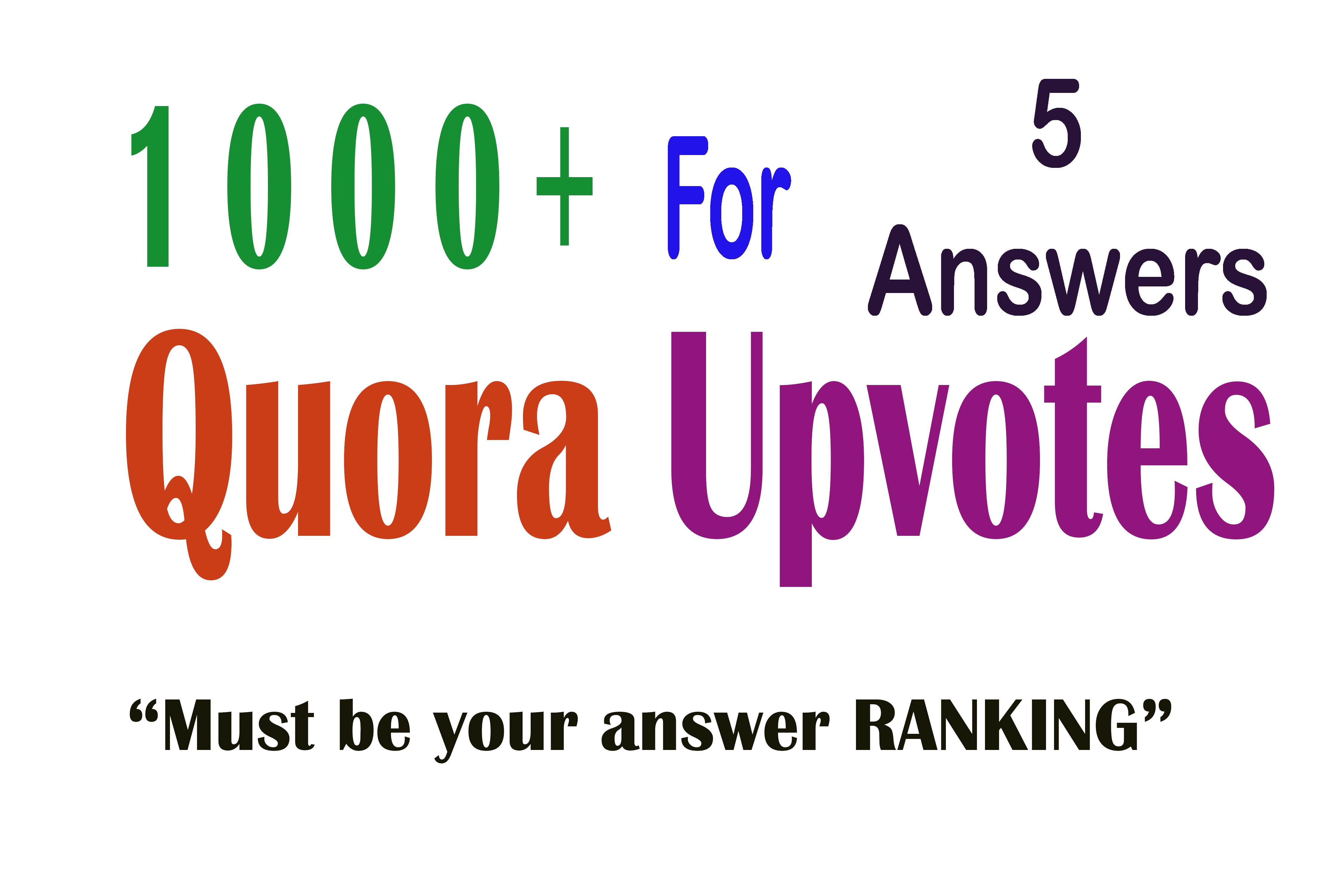 1000+ Quora Upvotes for your 5 Answer