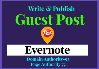 Write And Publish A Guest post On Evernote. com with High Domain Authority.