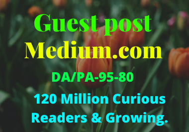 Write and publish a guest post on Medium. com