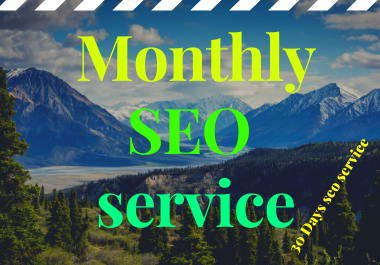 I will provide you monthly off-page SEO backlinks service for 30 days.