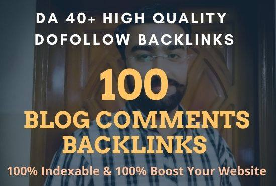 100 Dofollow Blog Comments On HiGH DA 40+ to increase your website page
