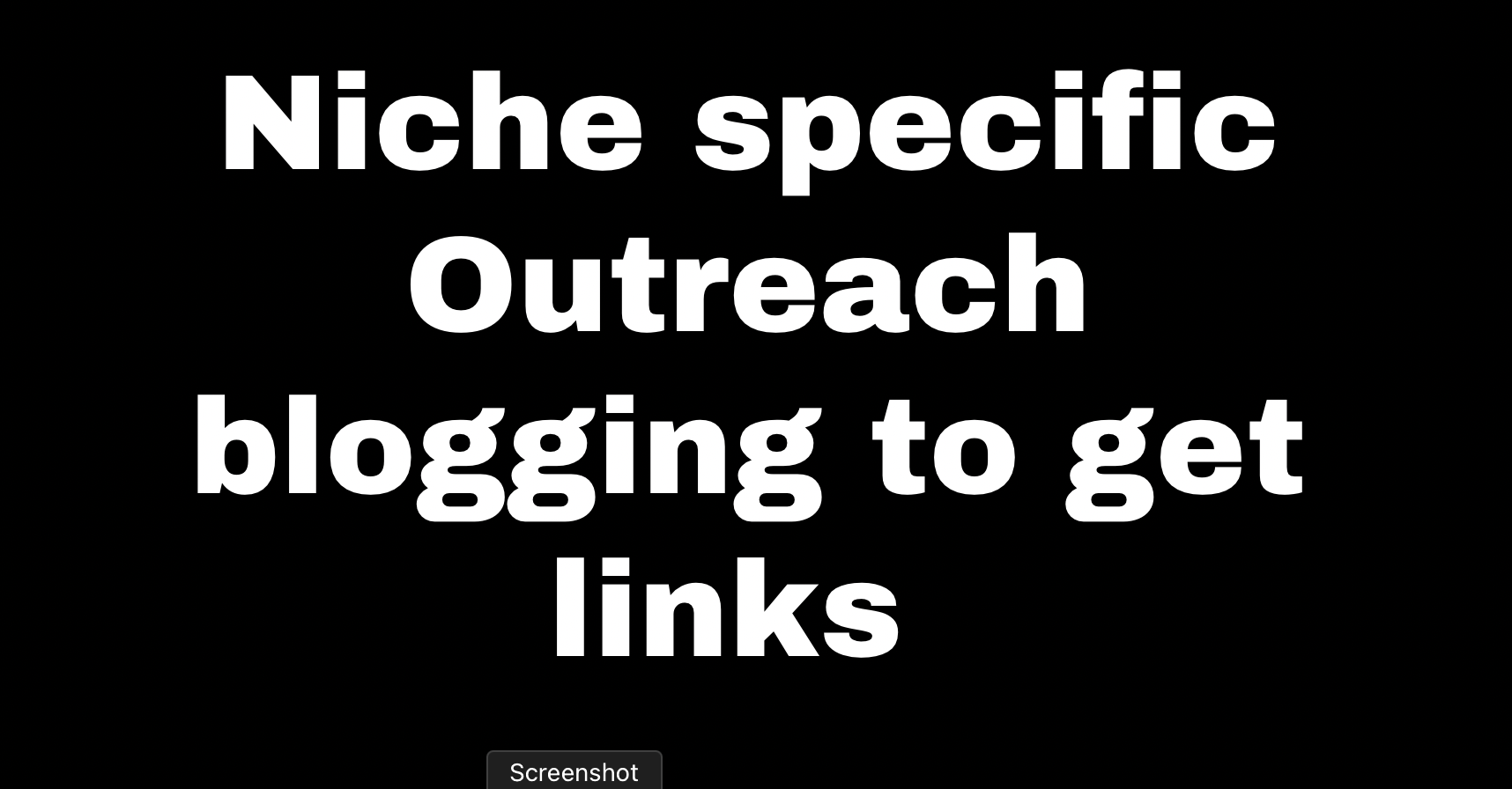 Niche specific Outreach blogging to get links from quality sites
