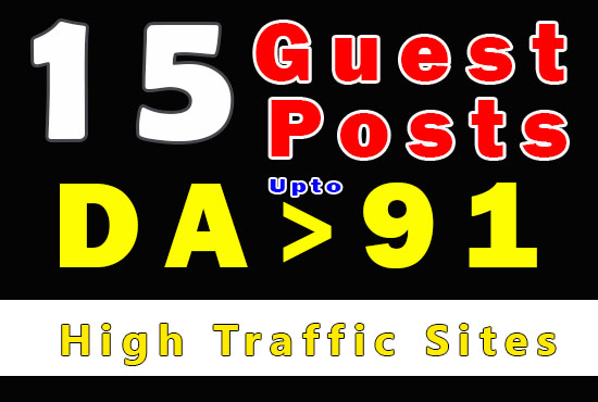 Offer 15 guest posts with articles on up to DA +91 get high traffic sites guest posting on 15 sites
