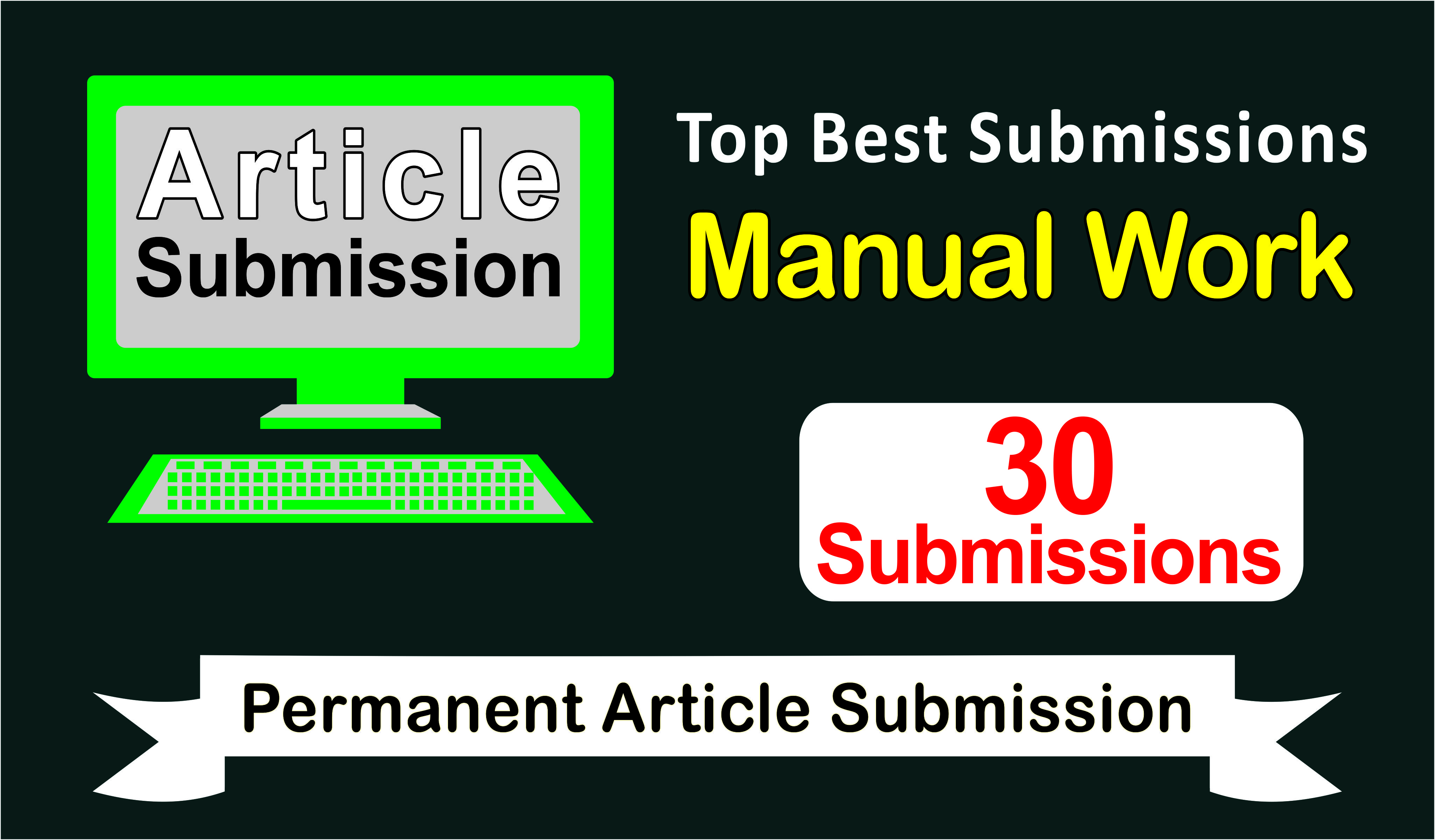 30 Article Submissions with backlinks to get help to increase traffic and Google ranking