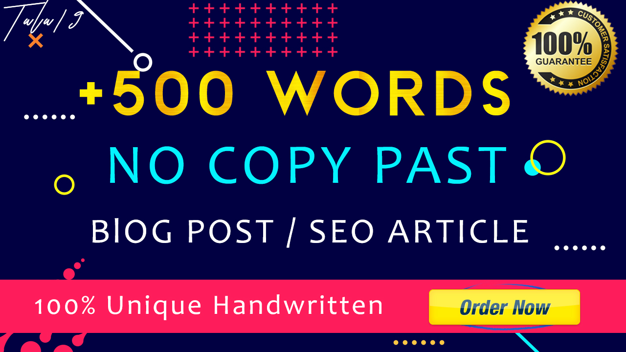 I will write 500 words blog or SEO articles Unique content NO COPY PAST
