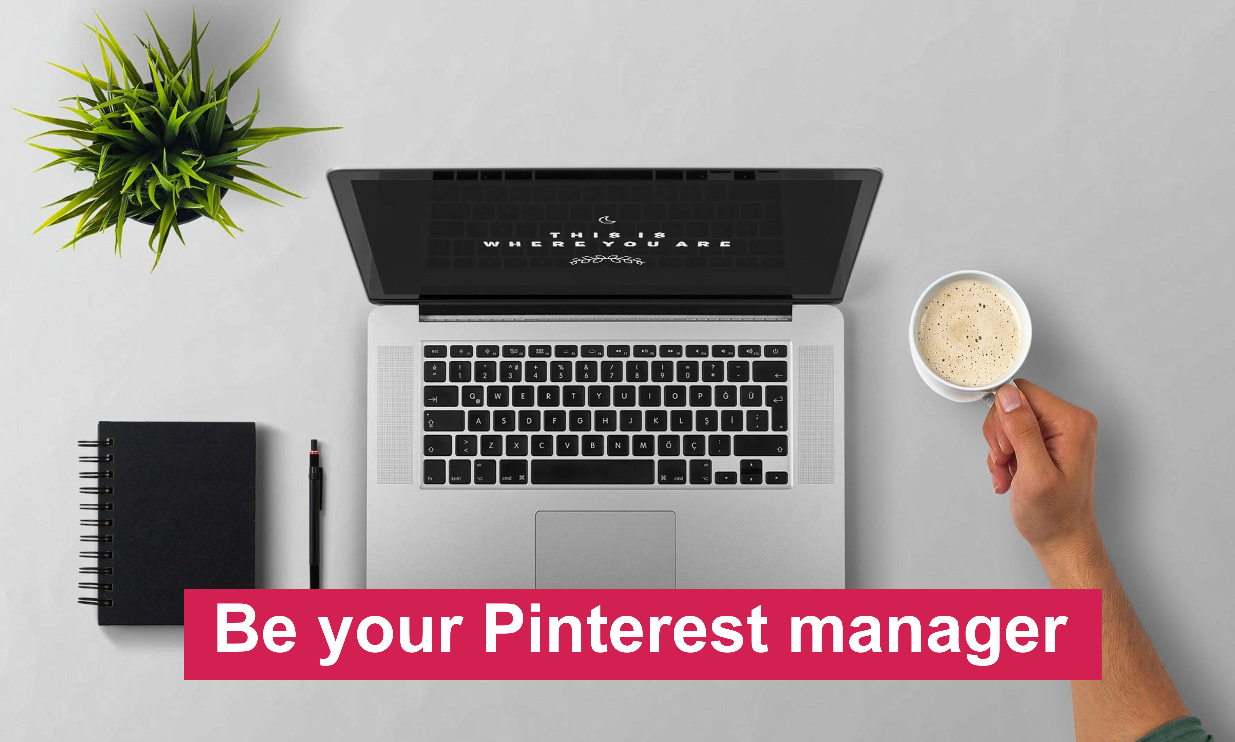 I will be your pinterest manager