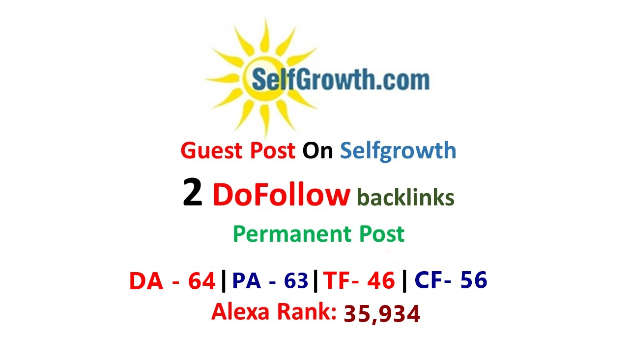 Publish Dofollow Guest Post on Selfgrowth DA 64 for $20
