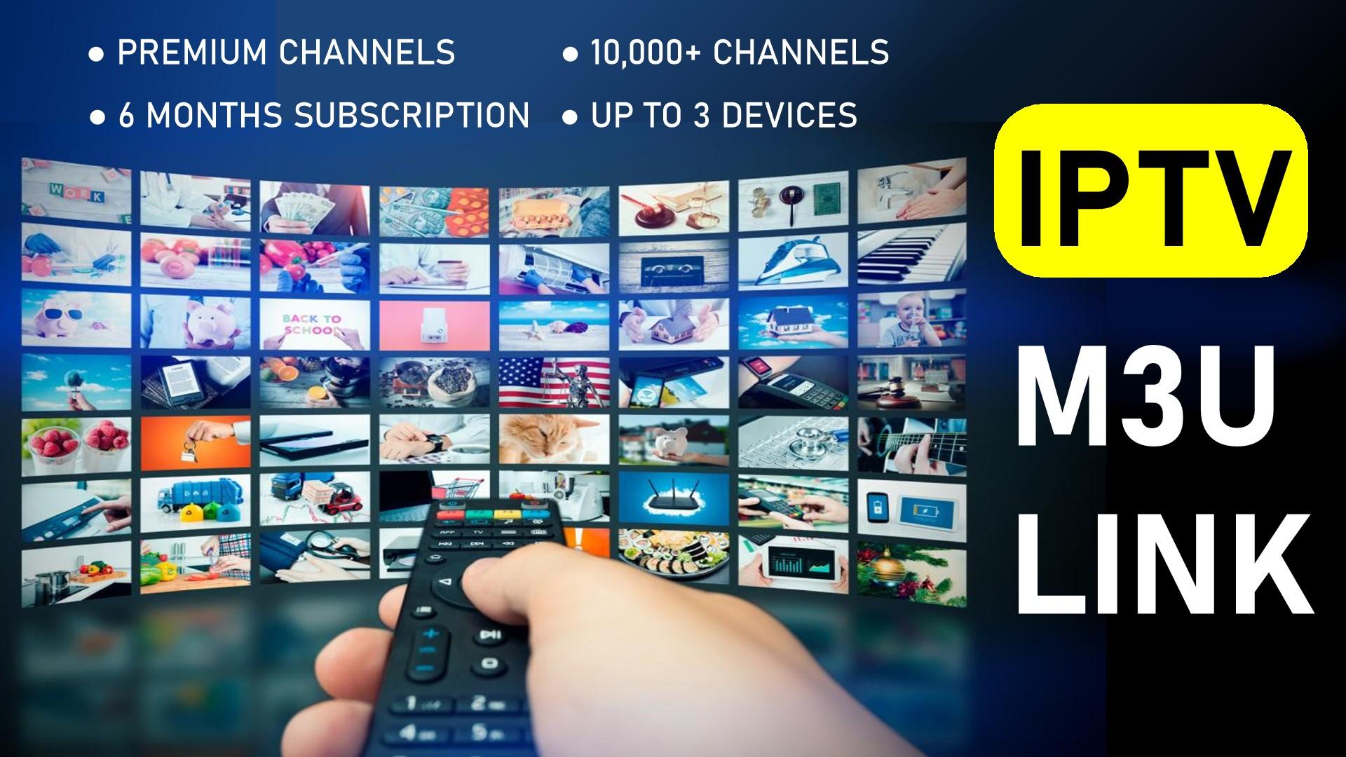 IPTV M3U Playlist Link - 10,000+ PREMIUM Channels Worldwide for 6 Months