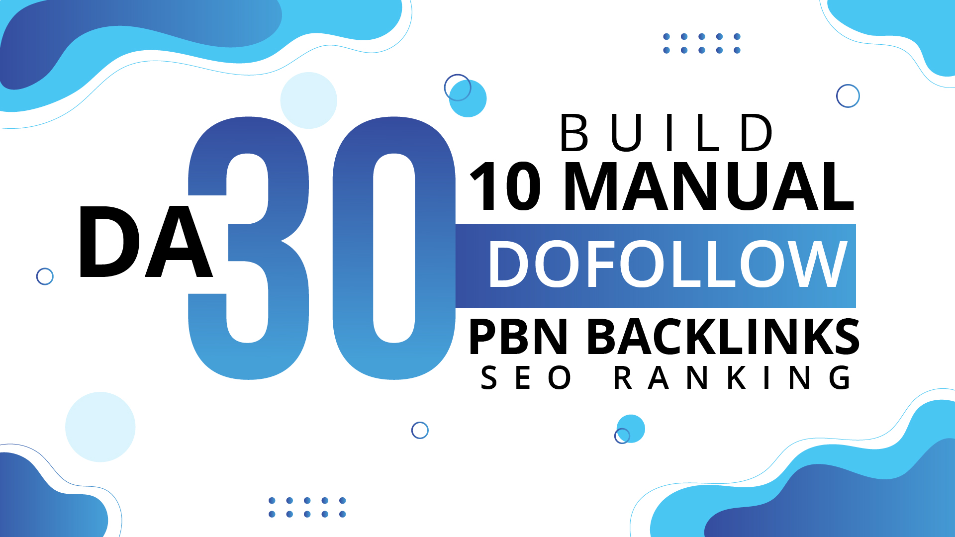 Build 10 Manual DA 30 Dofollow PBN Backlinks Seo Ranking