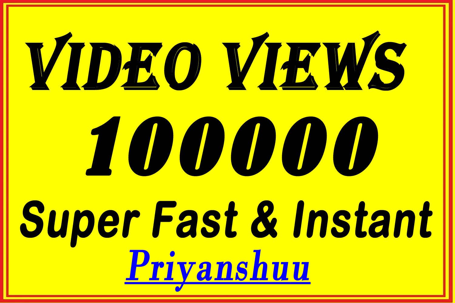 100,000 Video Views Promotion in 30 minute
