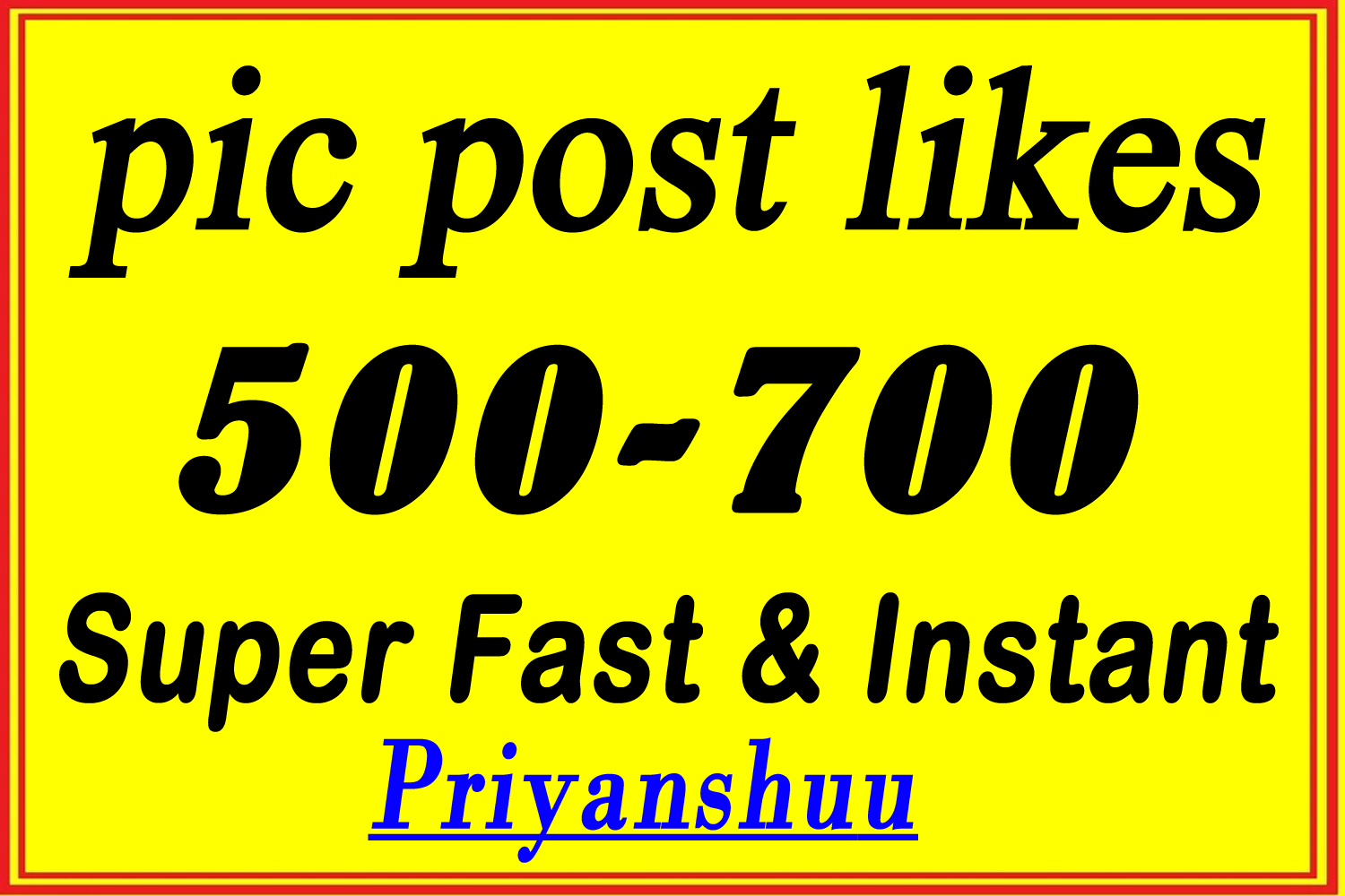 500 To 700 pic post promotion service within some hours