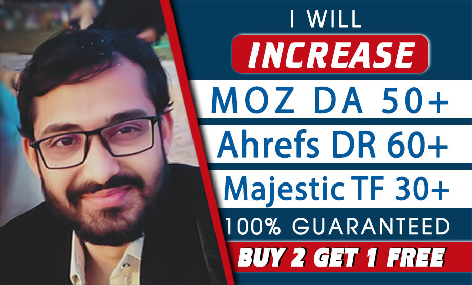 I will increase moz da ahrefs DR majestic tf to 60 plus guaranteed