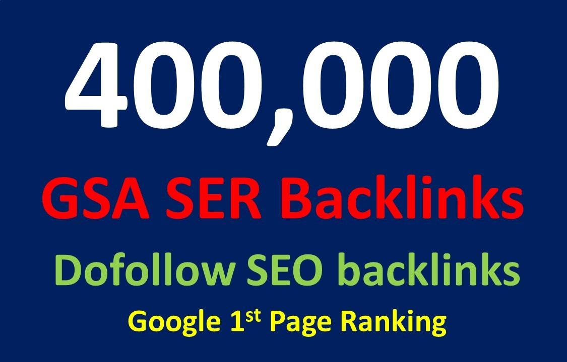 400,000 dofollow SEO GSA SER Powerful backlinks for seo rankings