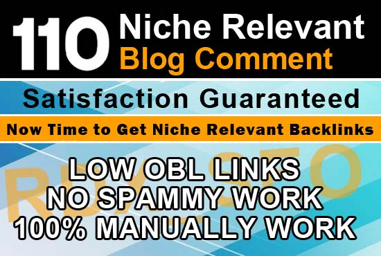 Do 110 Niche Relevant Blog Comment Backlinks Low Obl