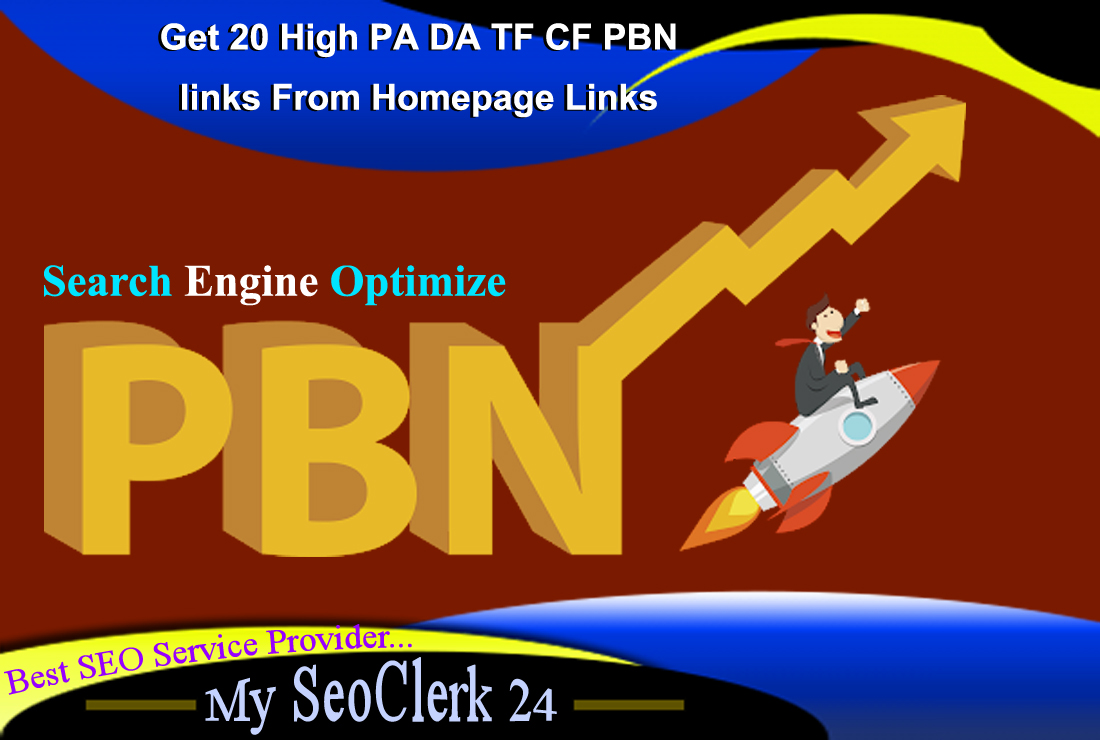 Get 20 High PA DA TF CF PBN links From Homepage Links