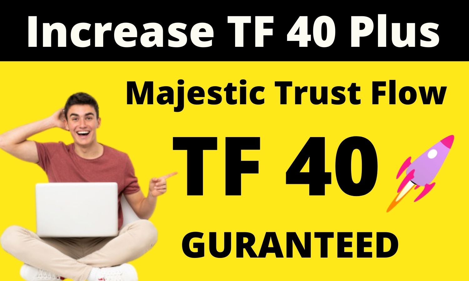 I will increase your majestic trust flow upto 40 plus,  increase tf cf