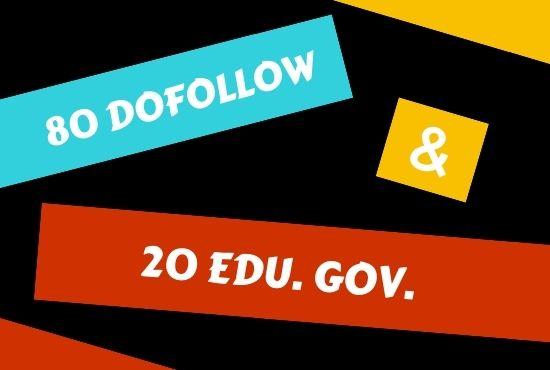 Do 80 Dofollow and 20 Edu. Gov. SEO Backlinks