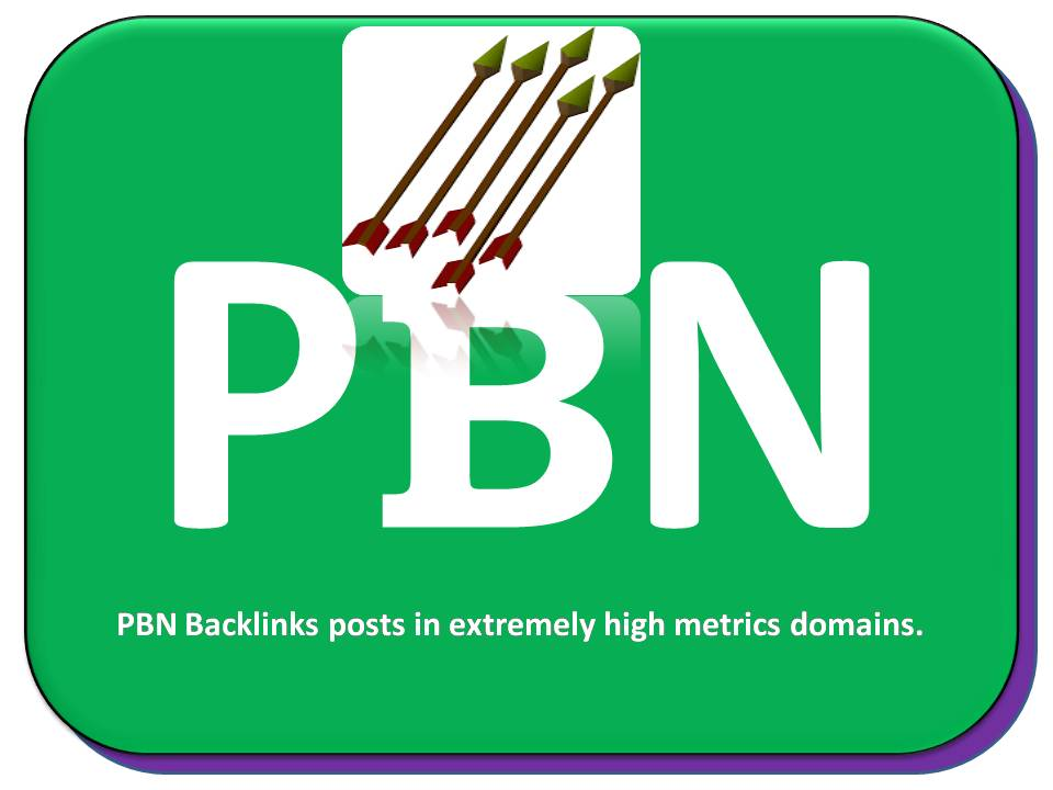 52+ PBN Backlinks posts in extremely high metrics domains.