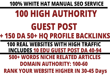 I will write and publish 100 high quality guest post include 10 EDU Posts high DA 100-60 websites
