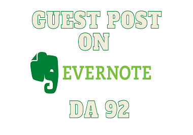 Write and Publish High Authority GuestPosts on Evernote High DA 92 with High Quality Backlink