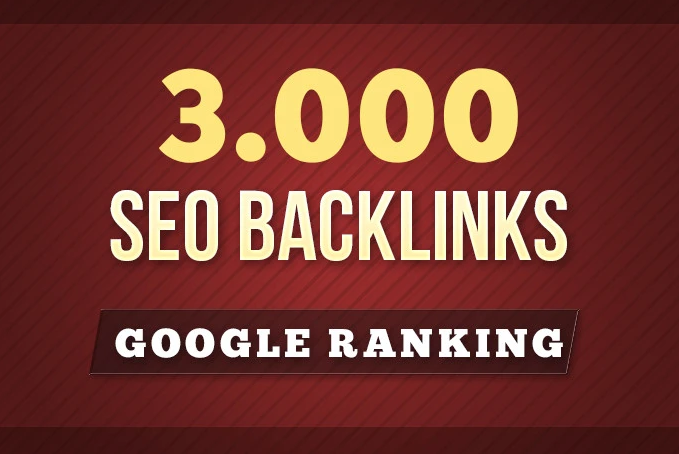 Custom Order 3000 SEO Backlinks For Google Ranking