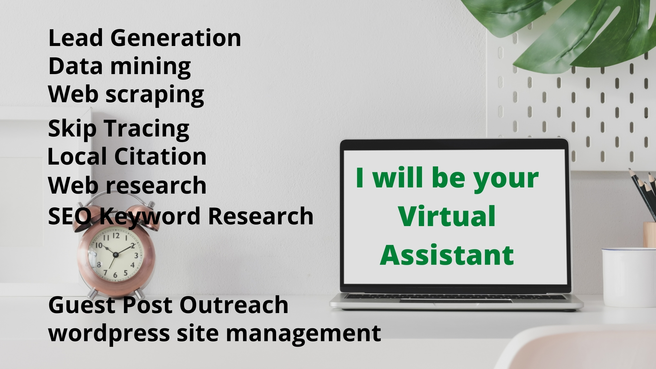 I am at your service i will be our virtual assistant let me Handel your daily administrative task
