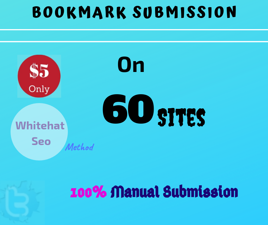 Manually Bookmark Submission or Marketing on 60 High DA Popular Sites