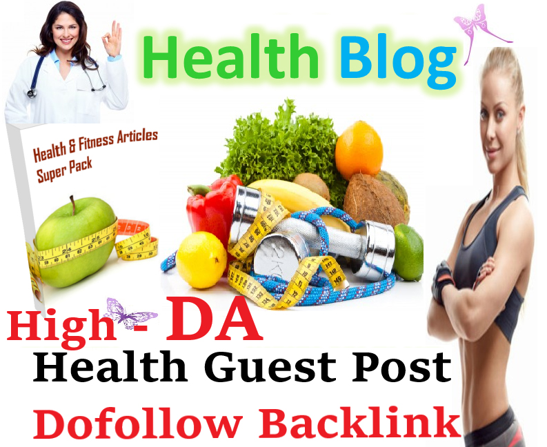 I Will Give You 5 on High DA Health Blog Backlinks