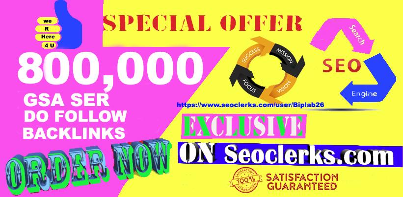 800,000 GSA Dofollow Links for Website Ranking Backlinks